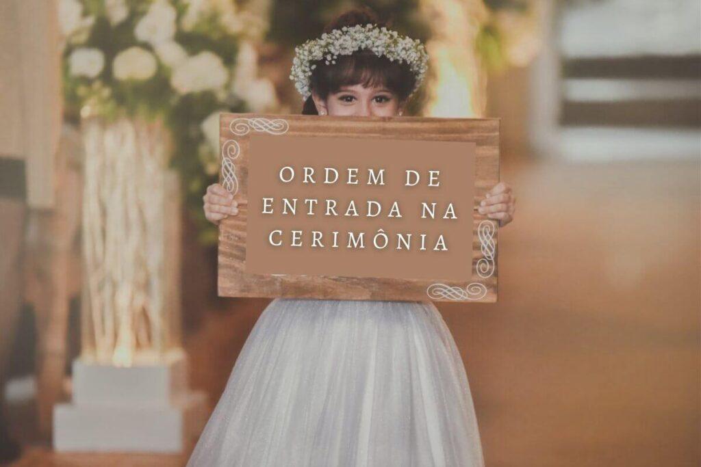 A ordem de entrada na cerimônia de casamento